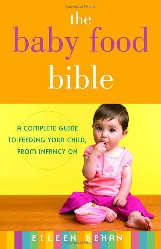 [PDF] The Baby Food Bible: A Complete Guide to Feeding Your Child, from Infancy On Free Download