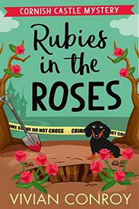 Rubies in the Roses by Vivian Conroy