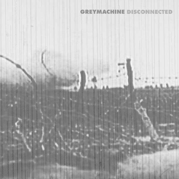 GREYMACHINE - Disconnected Album Cover