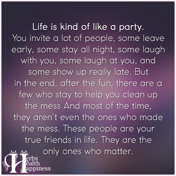 Original Life Is Like A Party Quote