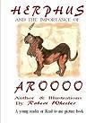 Herphus and the importance of Aroooo