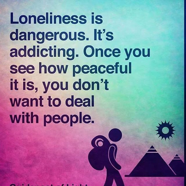 Loneliness Is Dangerous Pictures Photos And Images For Facebook