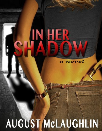 In Her Shadow by August McLaughlin