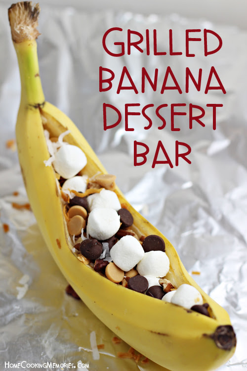 Easy Grilled Banana Dessert Bar Idea for Cookouts & Camping