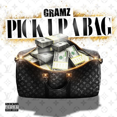 "Gramz - ""Pick Up A Bag"""