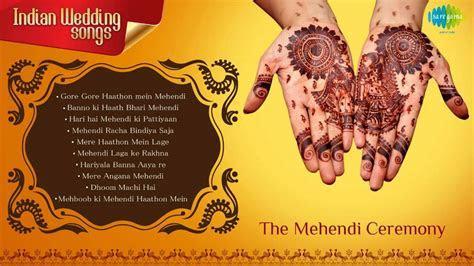 Indian Wedding Songs   Mehendi Ceremony   Mehendi Laga ke