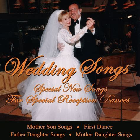 Wedding Songs   Special New Songs for Special Reception