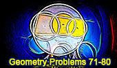 Geometry Problems 71-80