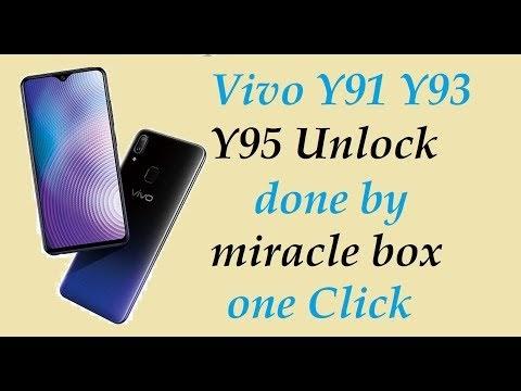 Vivo Y91 Y93 Y95 Unlock done by miracle box one Click