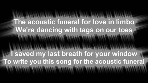 Him Acoustic Funeral For Love In Limbo Lyrics