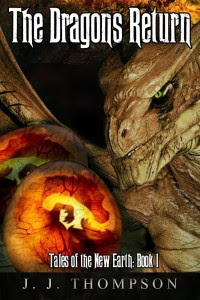 The Dragons Return by J.J. Thompson