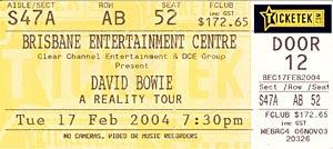 Scan of my David Bowie ticket - Reality Tour, Brisbane gig 17th Feb 2004