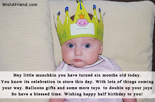 Six Months Birthday Wishes