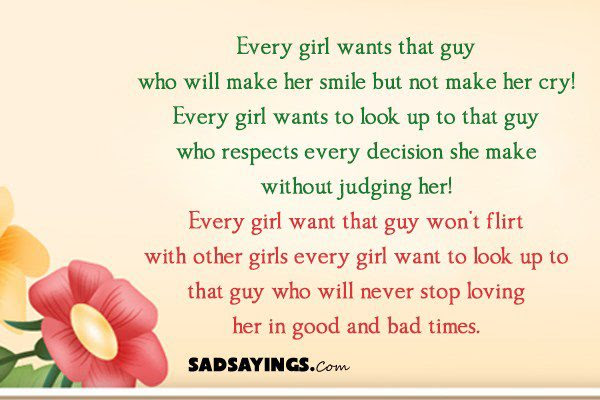Every Girl Wants That Guy Who Will Make Her Smile But Not Make Her