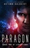 Paragon: Legacy Code #2