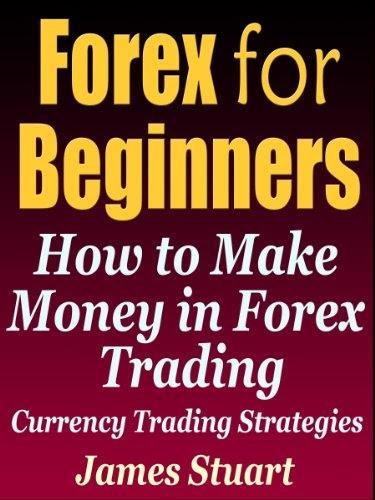 Forex For Beginners James Stuart - Forex Af Scalper