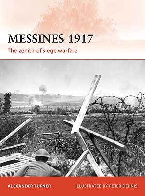 Messines 1917: The zenith of siege warfare