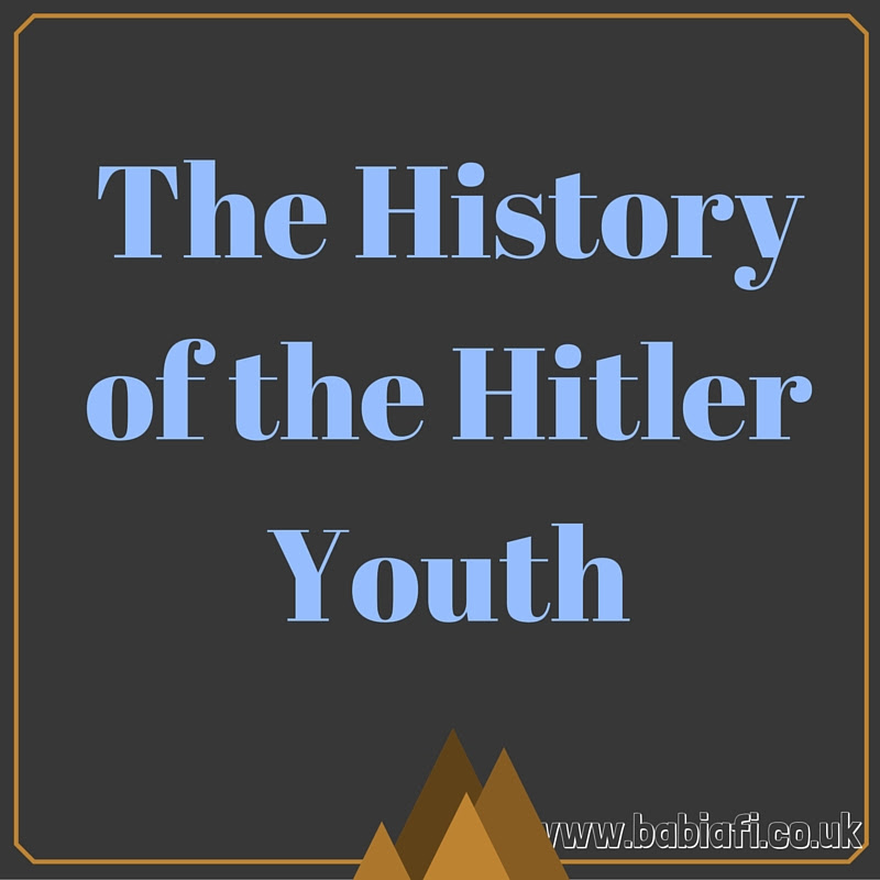 The History of the Hitler Youth