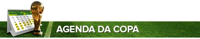 Header AGENDA DA COPA (Foto: Infoesporte)