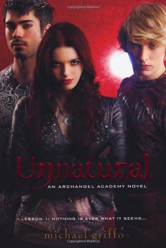 Unnatural (Archangel Academy, #1)
