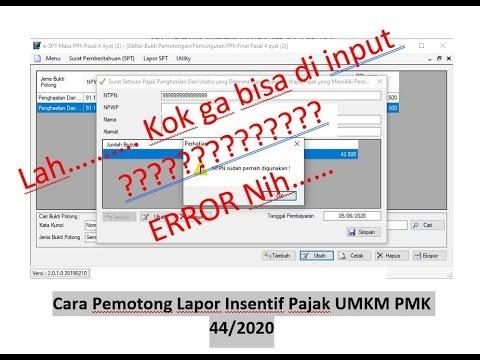( Youtube ) Cara Pemotong Lapor Insentif Pajak UMKM dan Solusi Error NTPN 9999999999...