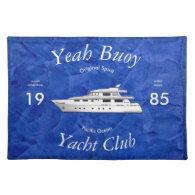 Yacht Club Yeah Buoy Cloth Place Mat