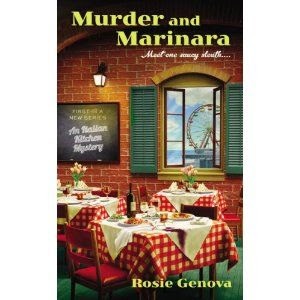 Murder and Marinara: An Italian Kitchen Mystery: Amazon.ca: Rosie Genova: Books