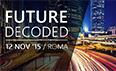 Future Decoded finalmente in Italia!