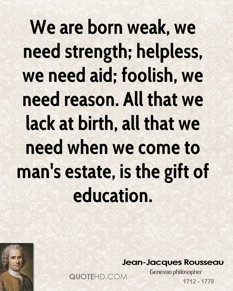 Jean Jacques Rousseau Education Quotes Quotehd