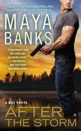 After the Storm (A KGI Novel) by Maya Banks