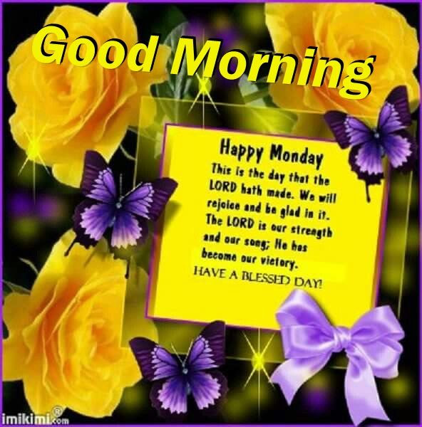 Good Morning Happy Monday Blessings Quote Pictures Photos And