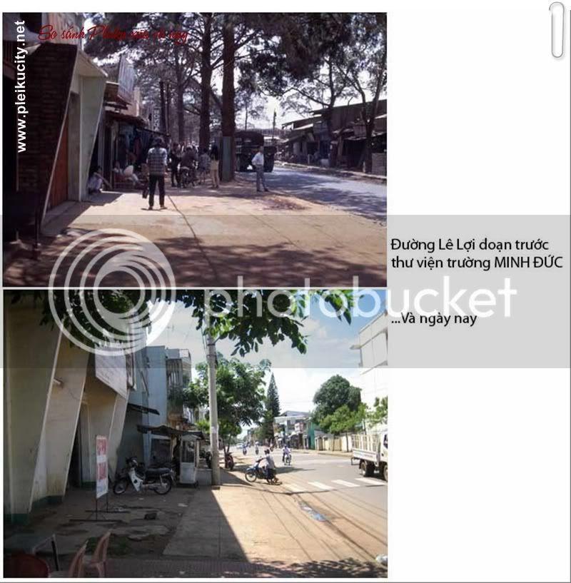 Hình ảnh Pleiku xưa và nay