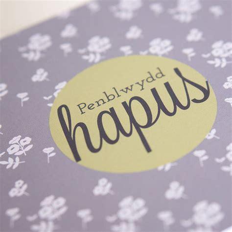 welsh card penblwydd hapus by gooseberrymoon