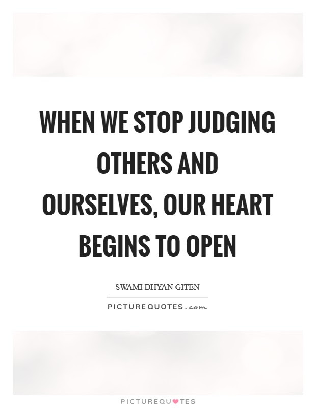 Judging Ourselves Quotes Sayings Judging Ourselves Picture Quotes