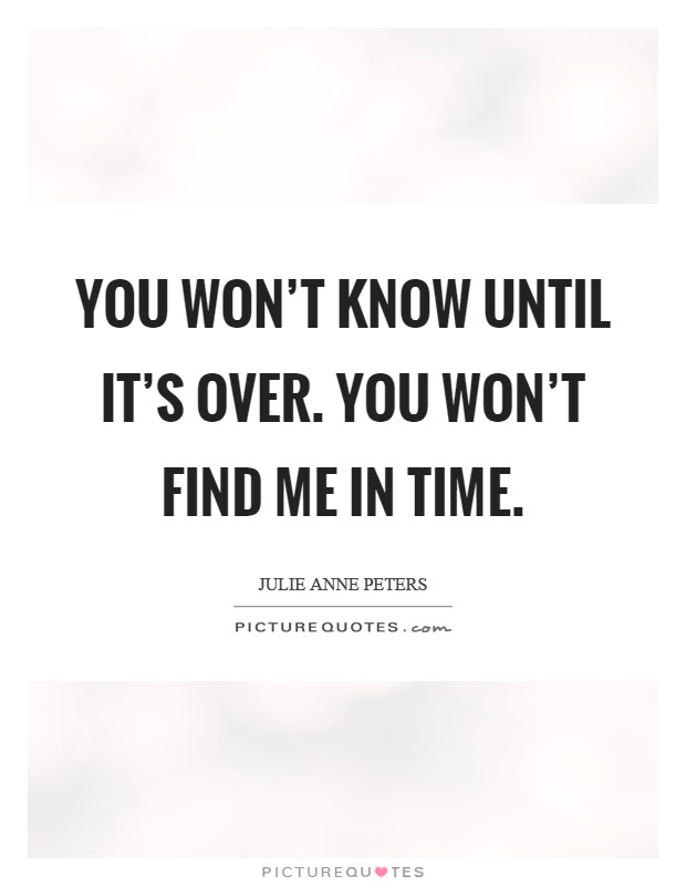 Its Over Quotes Its Over Sayings Its Over Picture Quotes