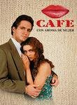 Café com aroma de mulher | filmes-netflix.blogspot.com.br