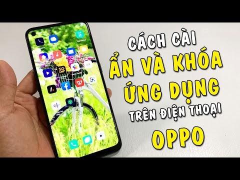 Hướng dẫn Ẩn Game, Khóa Ứng dụng trên điện thoại Oppo