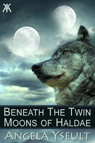 Beneath the Twin Moons of Haldae by Angela Yseult
