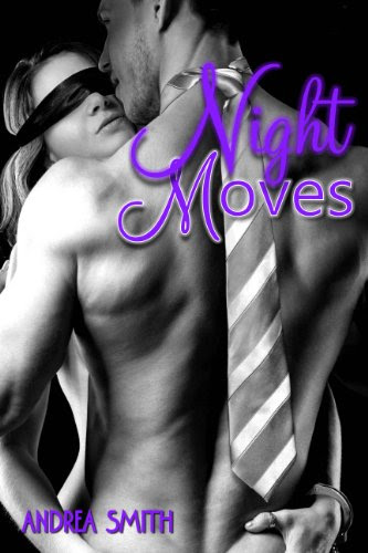 Night Moves (G-Man Series) by Andrea Smith
