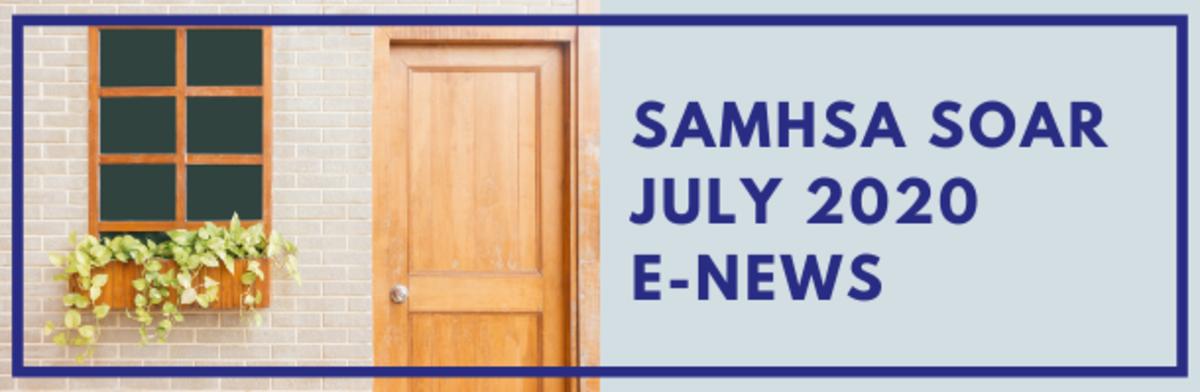 SAMHSA SOAR July 2020 eNews