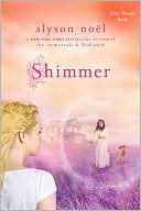 Shimmer by Alyson Noel: Book Cover