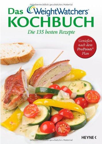 Download Das Weight Watchers Kochbuch Die 135 Besten Rezepte
