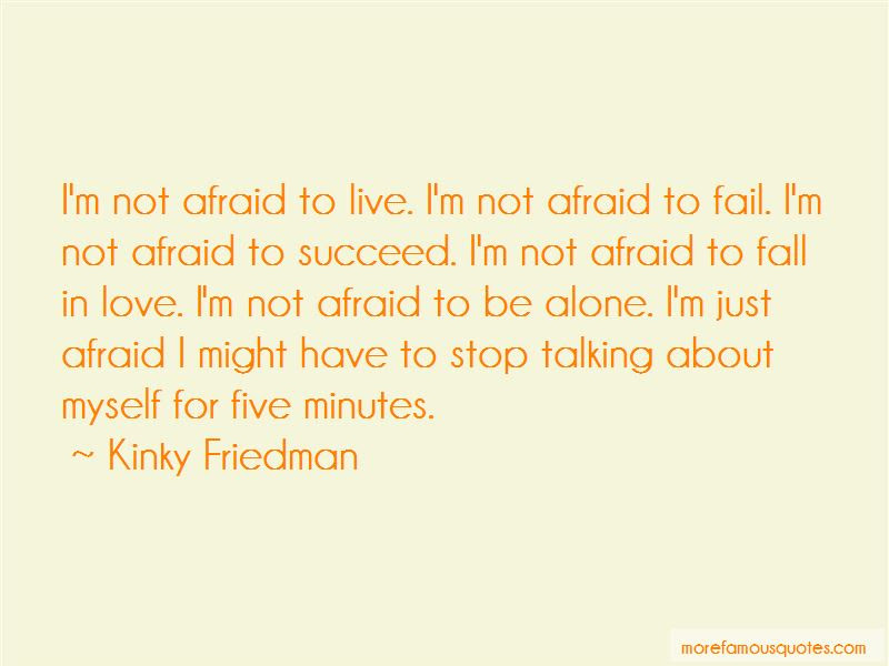 Not Afraid To Fall In Love Quotes Top 11 Quotes About Not Afraid To