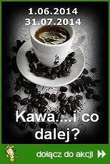 Kawa ...I co dalej?