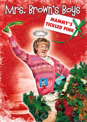 Mrs. Brown's Boys: Mammy's Tickled Pink