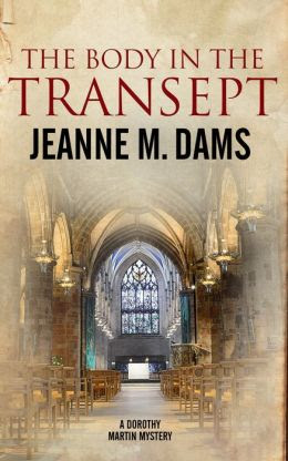 The Body in the Transept (Dorothy Martin Series #1)