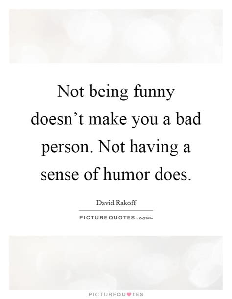 Funny Being Bad Quotes