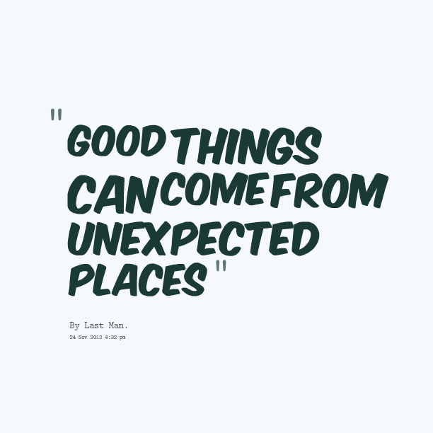 Quotes About Unexpected 531 Quotes