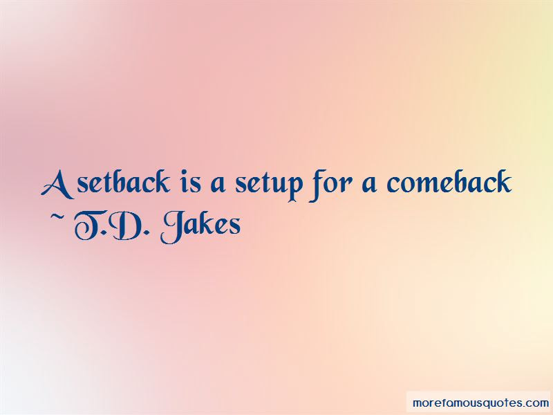 Quotes About A Comeback Top 64 A Comeback Quotes From Famous Authors