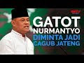 Gatot Nurmantyo Diminta Jadi Cagub Jateng